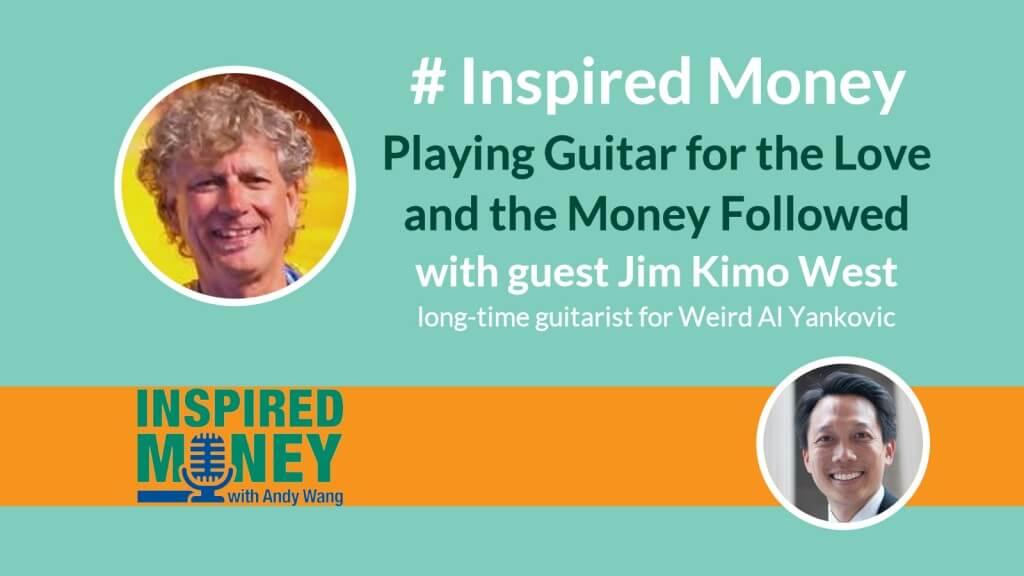 Inspired Money Jim Kimo West